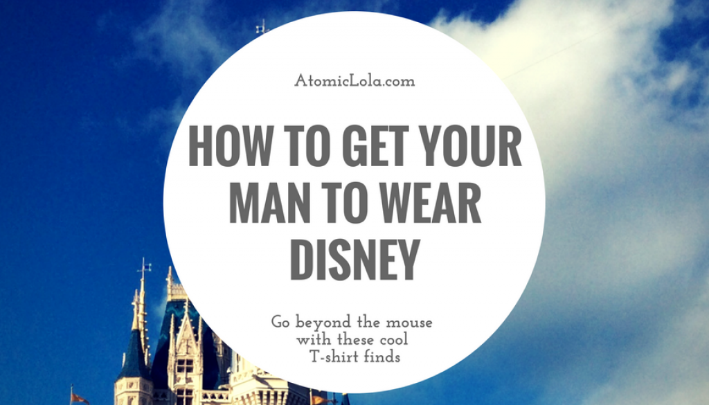How to get your man to wear disney