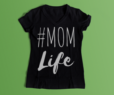 Black Tshirt says #MOM Life in white font